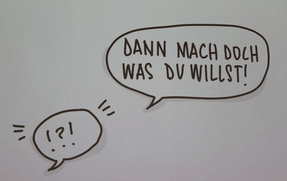 """""""Dann mach doch was Du willst!"""" /Bildquelle: Juliane Schneider"""