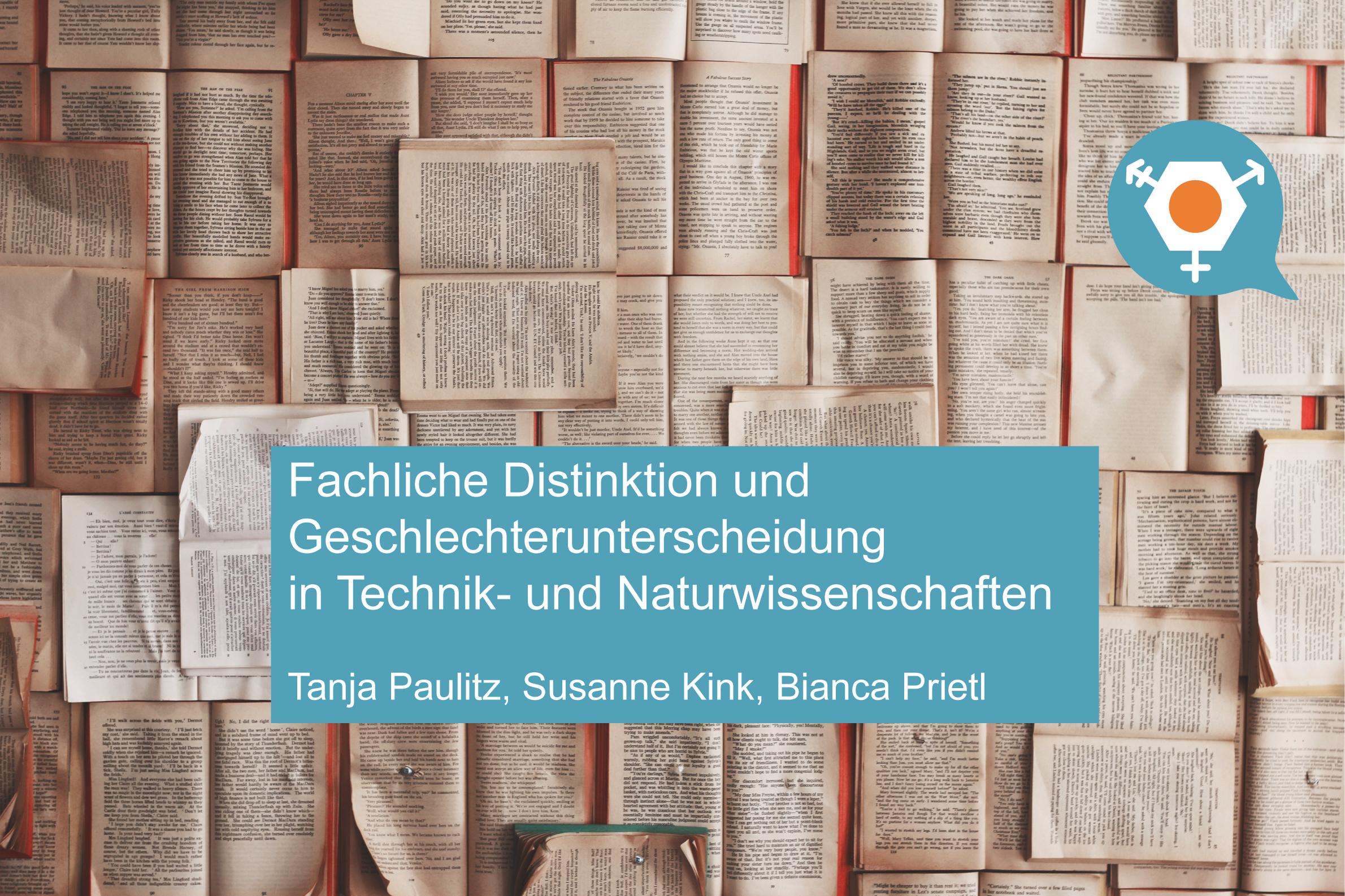 Wie sieht das Selbstbild der Wissenschaftler*innen in den Technik- und Naturwissenschaften aus? Dazu forschen Tanja Paulitz, Susanne Kink und Bianca Prietl. / Quelle: Free-Photos von Pixabay.com