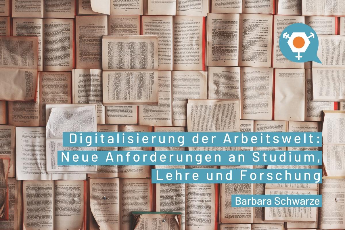 Science Review: Digitalisierung der Arbeitswelt: Neue Anforderungen an Studium, Lehre und Forschung von Barbara Schwarze